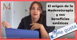 Origen de la Maderoterapia
